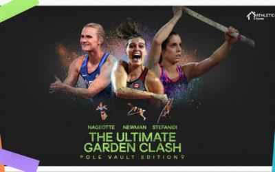 The Ultimate Garden Clash : Suivez en direct le concours de perche entre Stefanidi, Nageotte et Newman